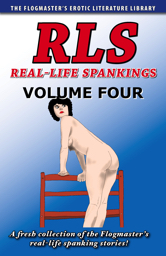 Real-Life Spankings: Volume 4